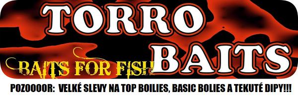 Velké slevy na top boilies, basic boilies a tekuté dipy Torrobaits.